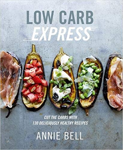 Low Carb Express by Annie Bell