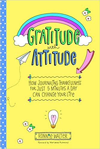 Gratitude with Attitude - How Journaling Thankfulness for Just 5 Minutes a Day Can Change Your Life